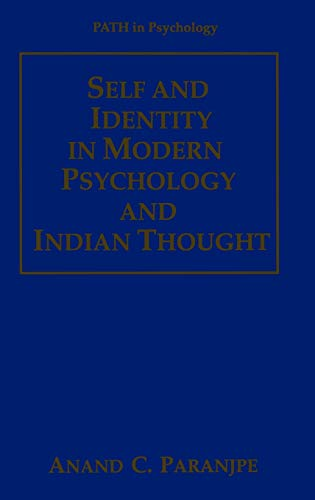 Self and Identity in Modern Psychology and: Anand C. Paranjpe