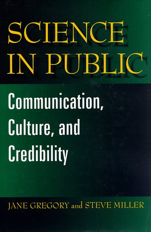 9780306458606: Science in Public: Communication, Culture and Credibility