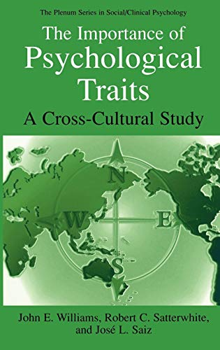 The Importance of Psychological Traits: A Cross-Cultural: John E. Williams,