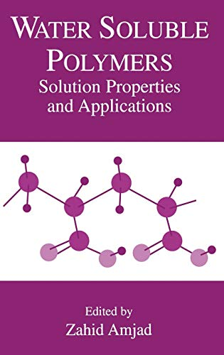 9780306459313: Water Soluble Polymers: Solution Properties and Applications (Arts, Culture and Society in the)