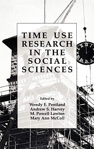 9780306459511: Time Use Research in the Social Sciences (Perspectives in Law & Psychology)