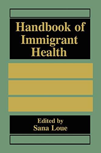 9780306459597: Handbook of Immigrant Health