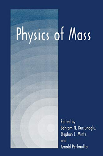 9780306460296: Physics of Mass