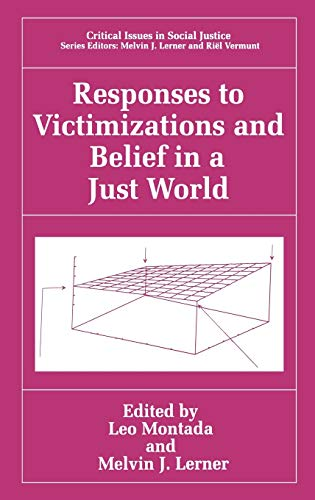9780306460302: Responses to Victimizations and Belief in a Just World (Critical Issues in Social Justice)