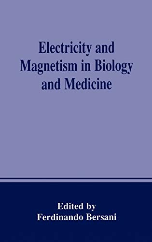 9780306460418: Electricity and Magnetism in Biology and Medicine