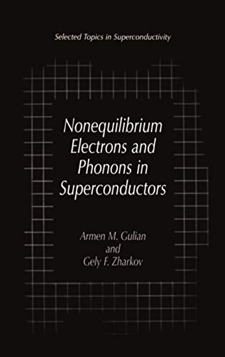 9780306460753: Nonequilibrium Electrons and Phonons in Superconductors: Selected Topics in Superconductivity