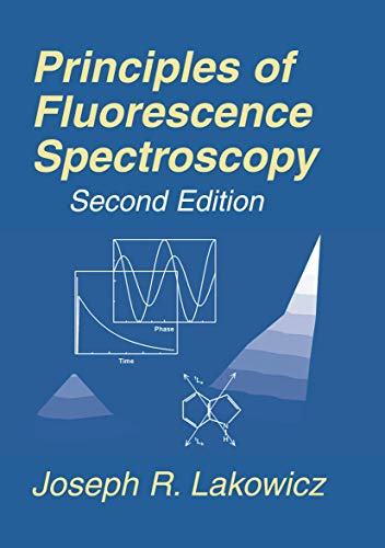 9780306460937: Principles of Fluorescence Spectroscopy