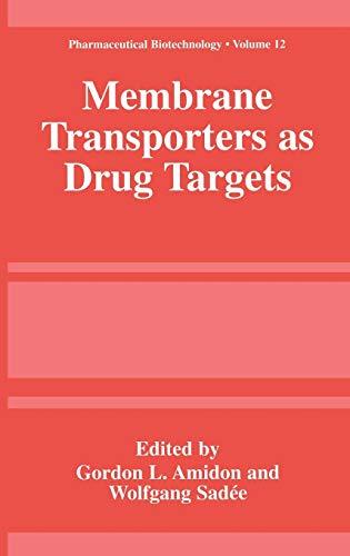9780306460944: Membrane Transporters as Drug Targets (Pharmaceutical Biotechnology)