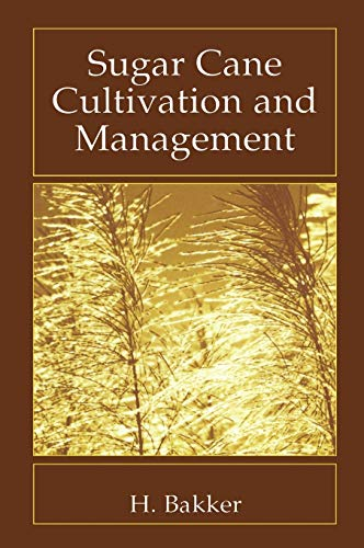 9780306461194: Sugar Cane Cultivation and Management