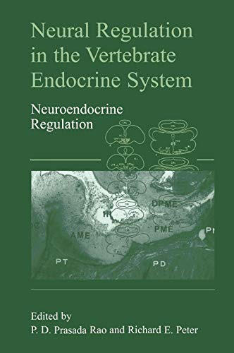 Neural Regulation in the Vertebrate Endocrine System : Neuroendocrine Regulation