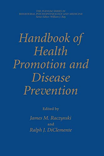 Handbook of Health Promotion and Disease Prevention: Ralph J. DiClemente,
