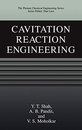 9780306461415: Cavitation Reaction Engineering (The Plenum Chemical Engineering Series)
