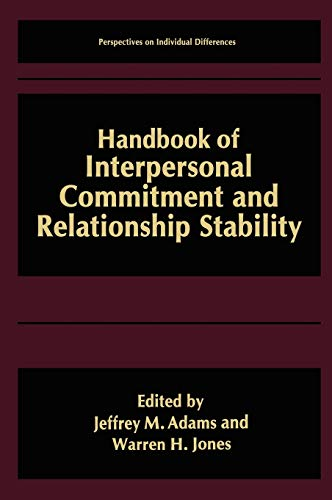 Handbook of Interpersonal Commitment and Relationship Stability (Perspectives on Individual ...