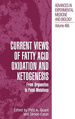 Current Views of Fatty Acid Oxidation and Ketogenesis: Simon Eaton