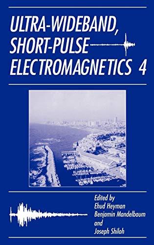 Ultra-Wideband Short-Pulse Electromagnetics 4: Joseph Shiloh