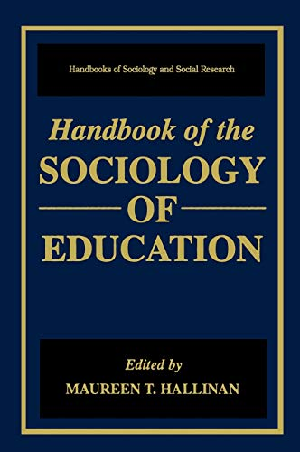 9780306462382: Handbook of the Sociology of Education (Handbooks of Sociology and Social Research)