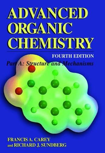 9780306462436: Advanced Organic Chemistry: Part A: Structure and Mechanisms