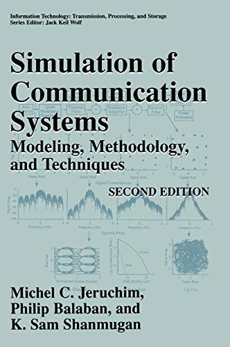 9780306462672: Simulation of Communication Systems: Modeling, Methodology and Techniques (Information Technology: Transmission, Processing and Storage)