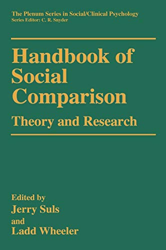 9780306463419: Handbook of Social Comparison: Theory and Research (The Springer Series in Social Clinical Psychology)