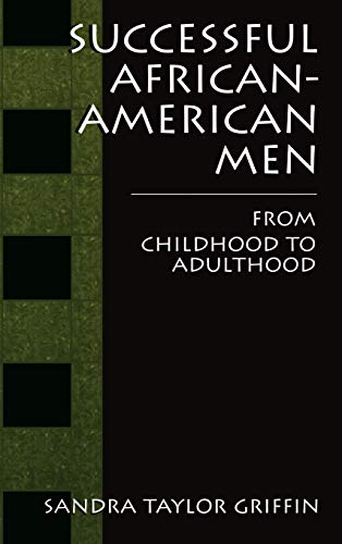 9780306463631: Successful African-American Men: From Childhood to Adulthood