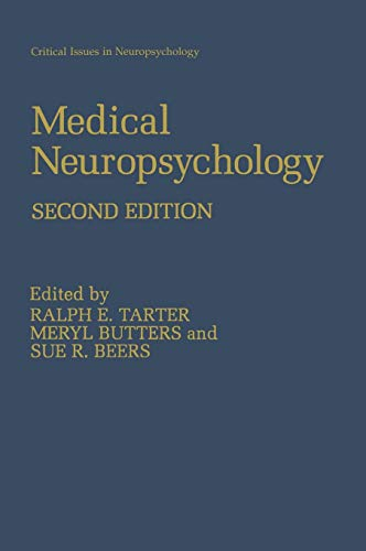 9780306463709: Medical Neuropsychology: Second Edition (Critical Issues in Neuropsychology)