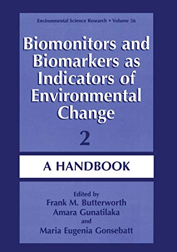 9780306463877: Biomonitors and Biomarkers as Indicators of Environmental Change 2: A Handbook (Environmental Science Research) (v. 2)