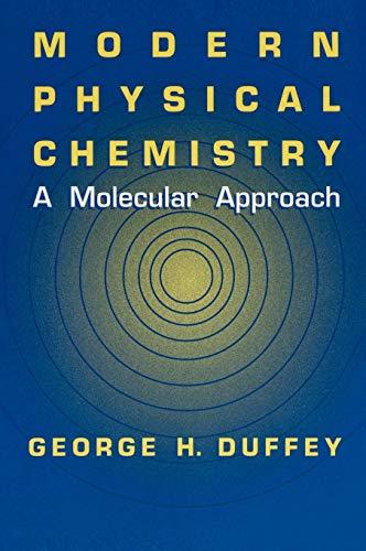 9780306463952: Modern Physical Chemistry: A Molecular Approach