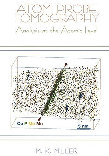 9780306464157: Atom Probe Tomography: Analysis at the Atomic Level