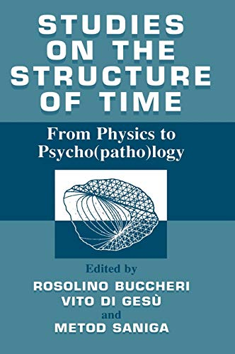 Studies on the structure of time: From