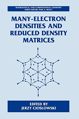 9780306464546: Many-Electron Densities and Reduced Density Matrices (Mathematical and Computational Chemistry)