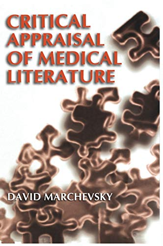 9780306464744: Critical Appraisal of Medical Literature