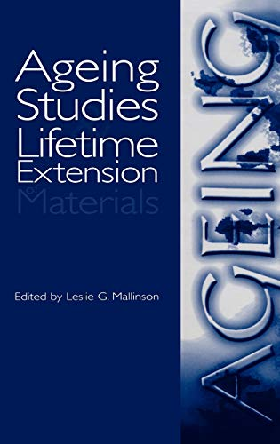 9780306464775: Ageing Studies and Lifetime Extension of Materials