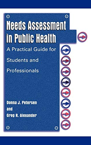 9780306465307: Needs Assessment in Public Health: A Practical Guide for Students and Professionals