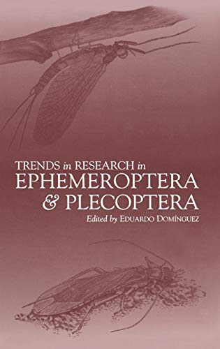 Trends in Research in Ephemeroptera and Plecoptera: Eduardo Dominguez