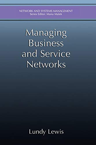 Managing Business and Service Networks: Lewis, Lundy