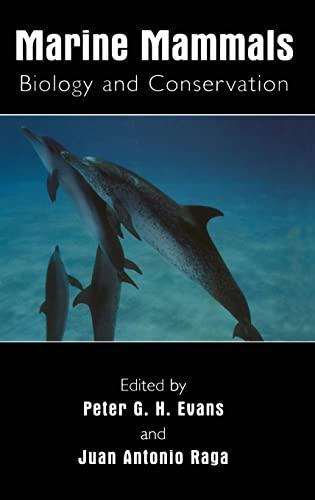 9780306465727: Marine Mammals: Biology and Conservation