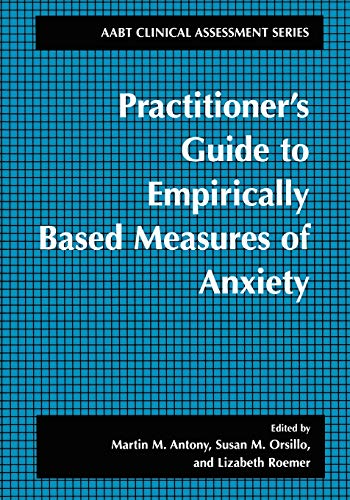 9780306465826: Practitioner's Guide to Empirically Based Measures of Anxiety (ABCT Clinical Assessment Series)