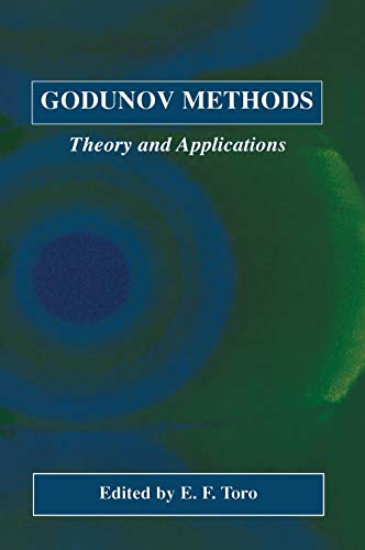 9780306466014: Godunov Methods: Theory and Applications