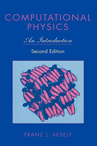 9780306466311: Computational Physics: An Introduction
