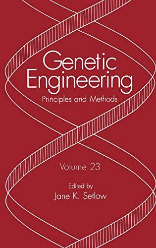 9780306466458: Genetic Engineering: Principles and Methods