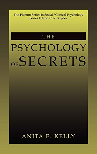The Psychology of Secrets: Anita E. Kelly