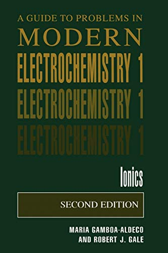 9780306466687: A Guide to Problems in Modern Electrochemistry 1: Ionics