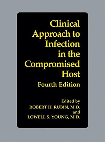 9780306466939: Clinical Approach to Infection in the Compromised Host