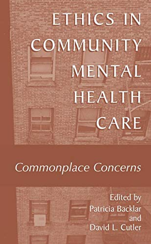 9780306467042: Ethics in Community Mental Health Care: Commonplace Concerns