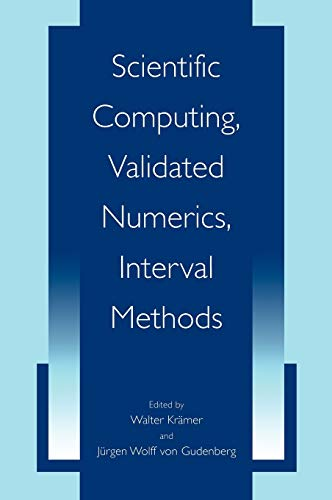 9780306467066: Scientific Computing, Validated Numerics, Interval Methods