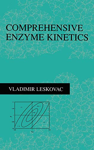 9780306467127: Comprehensive Enzyme Kinetics