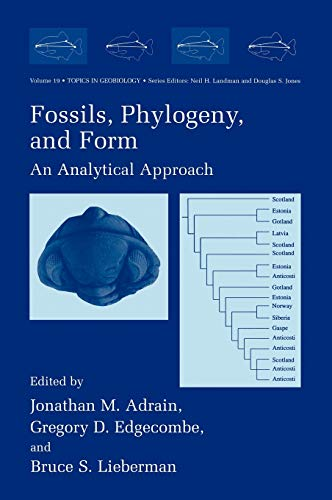 Fossils, Phylogeny, and Form An Analytical Approach Topics in Geobiology