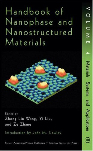 Handbook of Nanophase and Nanostructured Materials: Volume 4 Materials Systems and Applications: ...