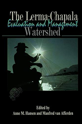 9780306467479: The Lerma-Chapala Watershed: Evaluation and Management