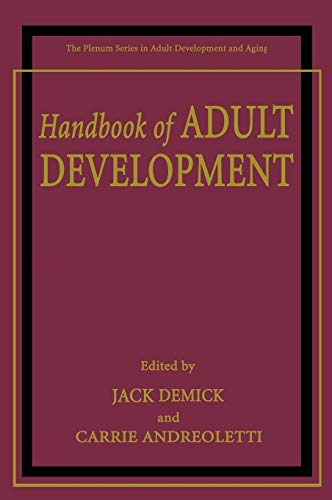 9780306467585: Handbook of Adult Development (The Springer Series in Adult Development and Aging)